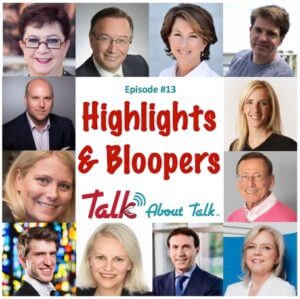 #13 Talk About Talk Season One Highlights & Bloopers – podcast