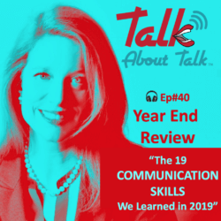 Talk About… Communication Learnings from 2019!